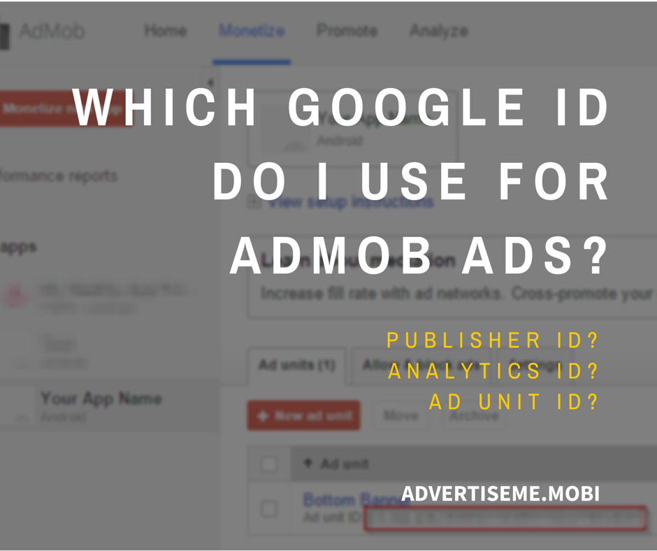 Which Google ID do I use for AdMob Ads
