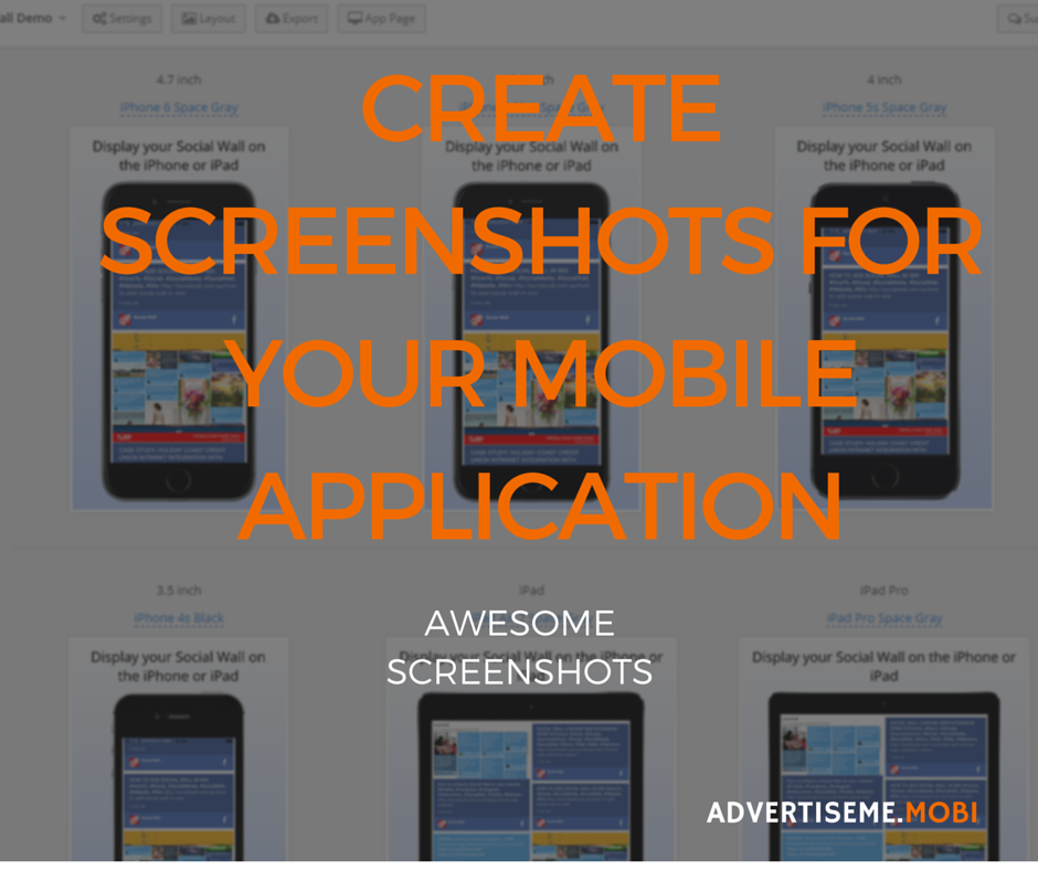 CREATE SCREENSHOTS FOR YOUR MOBILE APPLICATION
