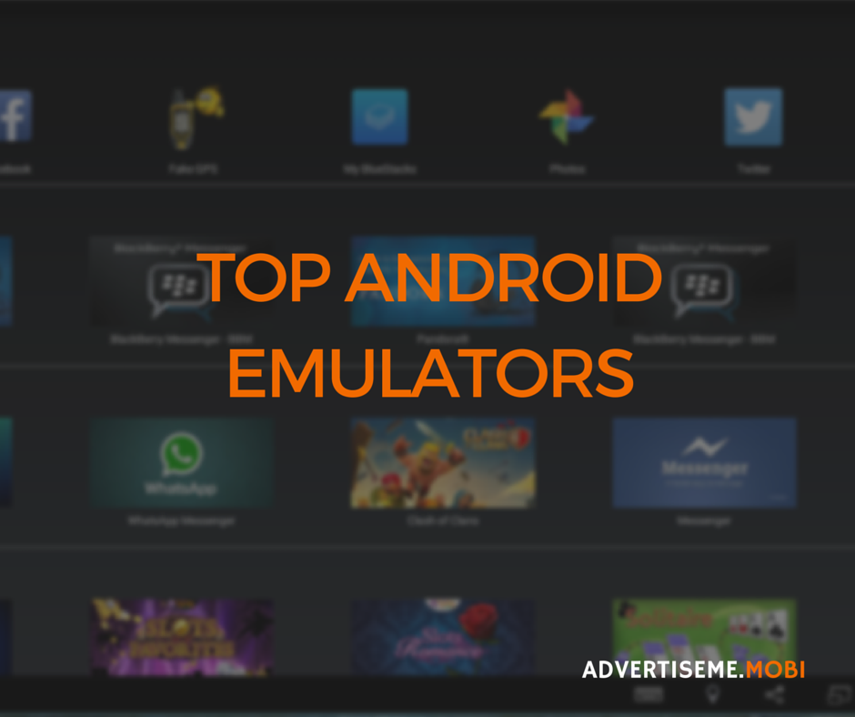 TOP ANDROID EMULATORS